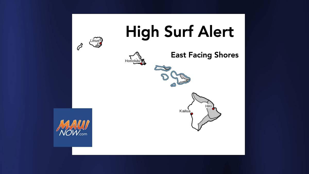 High Surf Advisory for East Facing Shores of Maui and Molokaʻi on Saturday and Sunday