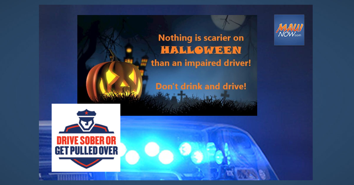 Maui Police Launch Halloween Impaired Driving Enforcement Campaign on Friday