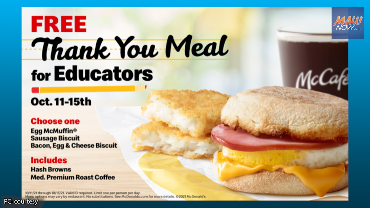 """""""Thank You Meal for Educators"""" at McDonalds of Maui, Oct. 11-15"""