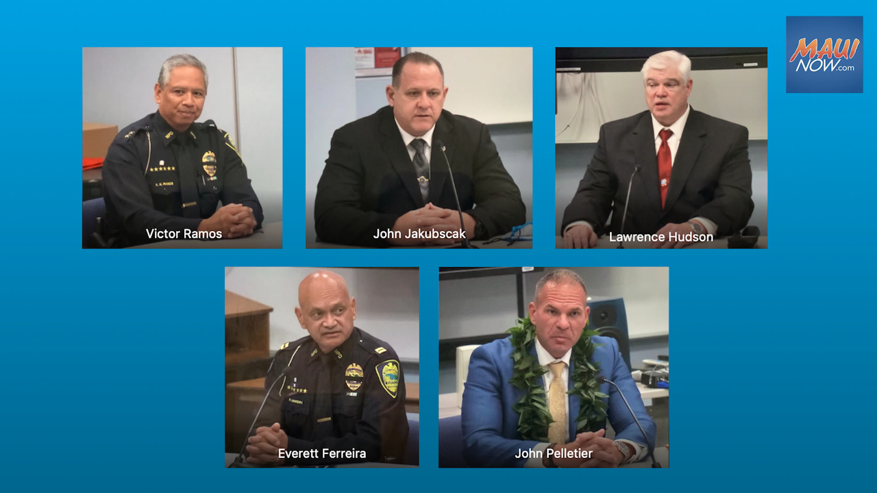 Maui Police Chief Finalists Interviewed, Decision Expected Tuesday